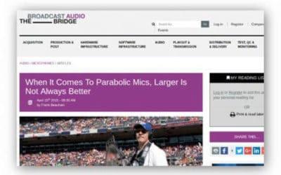 Broadcast Bridge Runs Article On KLOVER MiK Parabolic Mics