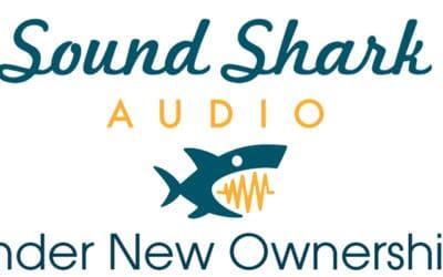 Sound Shark Audio Under New Ownership